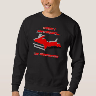 UPPER MICHIGAN MORPHS INTO SNOWMOBILE ~ SHIRT! SWEATSHIRT