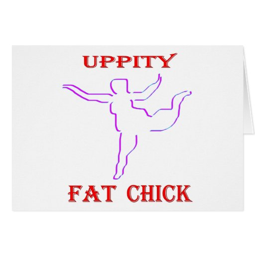 Uppity Fat Chick Cards