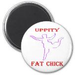 Uppity Fat Chick Refrigerator Magnets