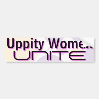 Uppity Women Unite - Bumper Sticker 3B