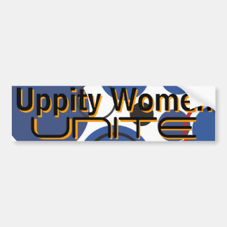 Uppity Women Unite - Bumper Sticker 4