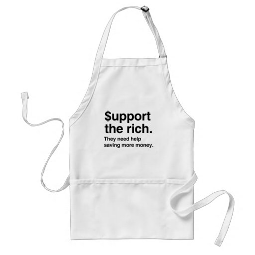$upport the Rich.png Adult Apron