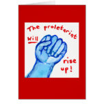Uprising social justice proletariat WILL rise up Greeting Card