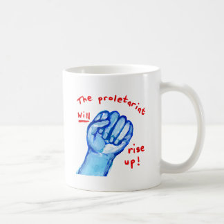 Uprising social justice proletariat WILL rise up Coffee Mug