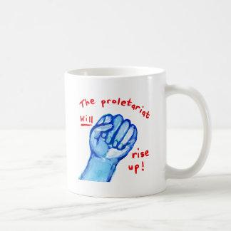 Uprising social justice proletariat WILL rise up Coffee Mug