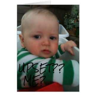 """UPSET BABY=YOU CAN """"PARTY"""" 40th HUMOR Card"""
