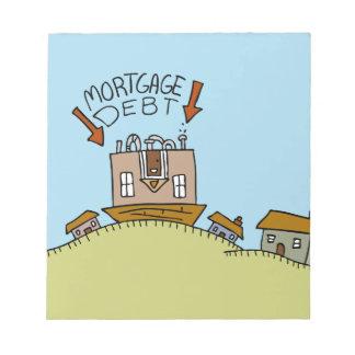 Upside Down Mortgage Debt Notepad