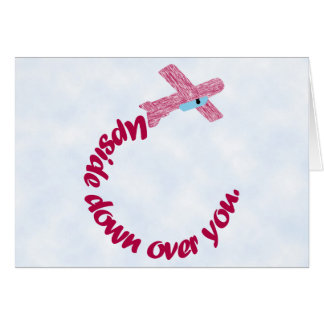 Upside Down Over You Valentine Card