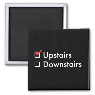 Upstairs Magnet