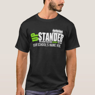 Upstander Anti-Bullying Awareness T-Shirt