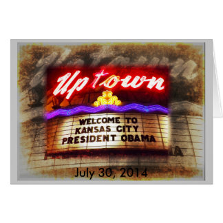 Uptown Theater Welcome President Obama Kansas City Cards
