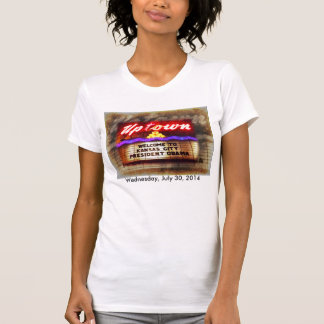 Uptown Theater Welcome President Obama Kansas City T Shirts