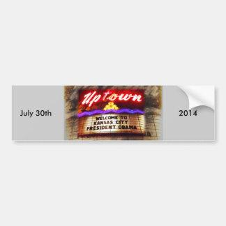 Uptown Theater Welcomes President Obama Kansas Cit Bumper Sticker
