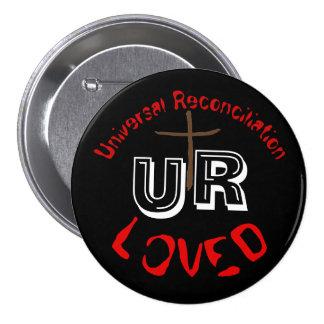 UR Loved! Pinback Button