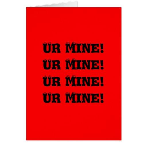 Ur Mine! Cards