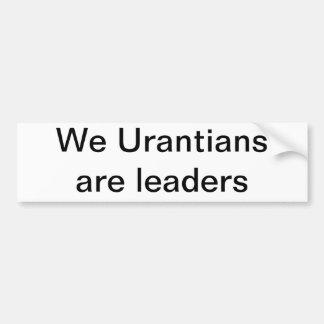 Urantians somos líderes pegatina de parachoque