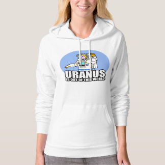 Uranus is Out of This World Hoodie