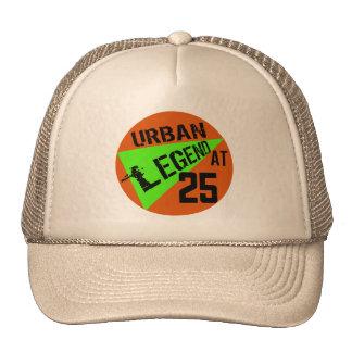 Urban Legend 25th Birthday Gifts Trucker Hat