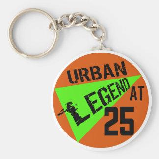 Urban Legend 25th Birthday Gifts Keychain