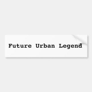 Urban Legend bumper sticker