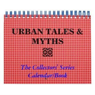 URBAN TALES MYTHS the collectors series Calendar