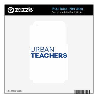 Urban Teachers iPod Touch 4G Skin