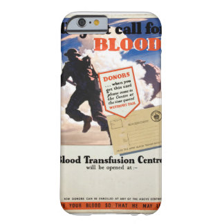 Urgent call for blood Artist_Propaganda Poster Barely There iPhone 6 Case