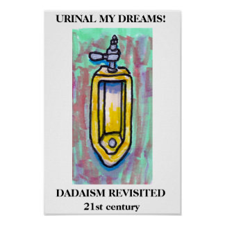 URINAL MY DREAMS! POSTER