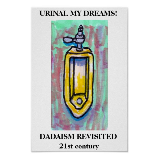 URINAL MY DREAMS! POSTER