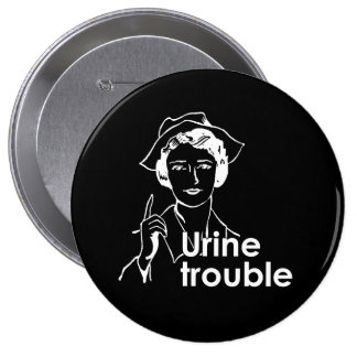 URINE TROUBLE T-shirt Pins
