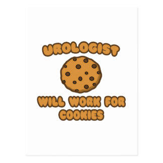 Urologist .. Will Work for Cookies Postcard