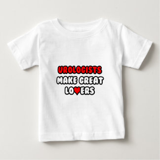 Urologists Make Great Lovers Baby T-Shirt