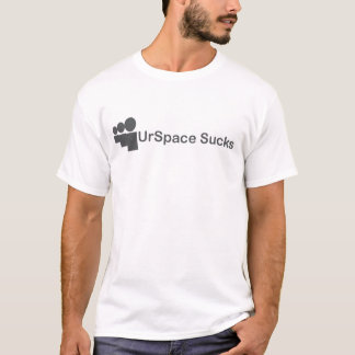 UrSpace Sucks T-Shirt