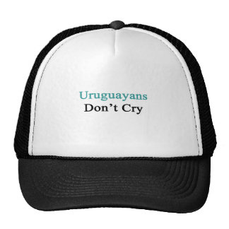 Uruguayans Don't Cry Hat