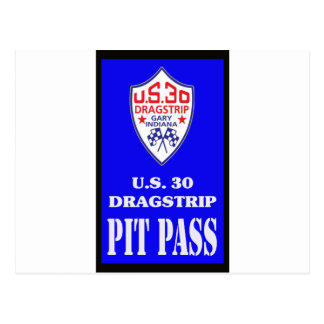 US 30 PIT PASS POST CARDS