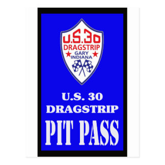 US 30 PIT PASS POSTCARD