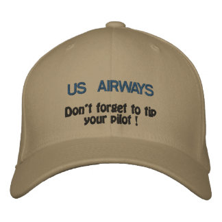 US AIRWAYS, Don't forget to tip your pilot ! Embroidered Baseball Caps