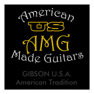 US American Made Guitars Gibson USA Poster