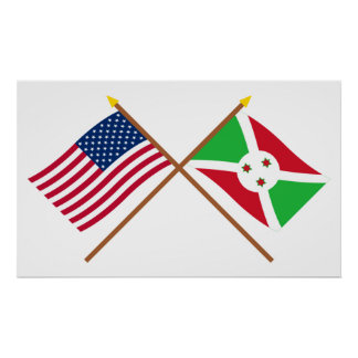 US and Burundi Crossed Flags Posters