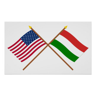 US and Hungary Crossed Flags Posters