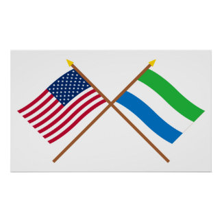 US and Sierra Leone Crossed Flags Poster