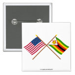 US and Zimbabwe Crossed Flags Pinback Button