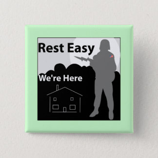 US Army - Rest Easy We're Here Pinback Button