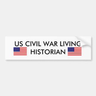 US Civil War Living Historian Car Bumper Sticker