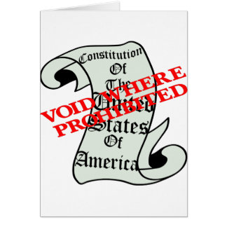 US Constitution Void Where Prohibited Card