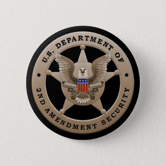 US Dept of 2nd Amendment Security Button