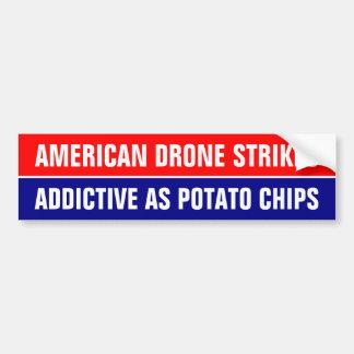 US Drone strikes are as addictive as potato chips Bumper Sticker