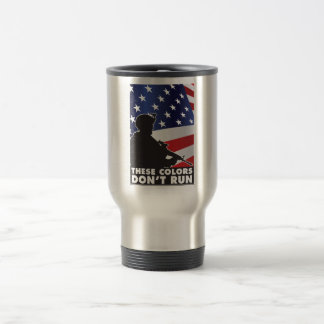 US Flag and Military - These Colors Don t Run Mug
