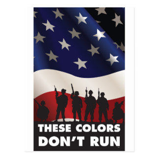 US Flag and Military - These Colors Don't Run Postcard
