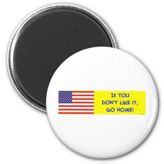 us flag if you don't like it go home magnet